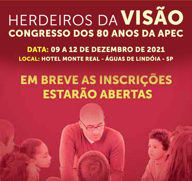 Herdeiros da Visão - Congresso APEC 2021
